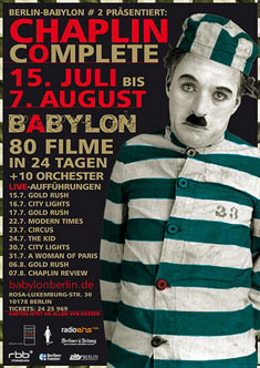 Chaplin Complete – ein Hochgenuß im Babylon und Open Air