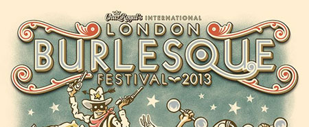 London Burlesque Festival 2013