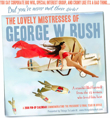 Pinup Calender George W Bush